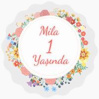 Mila'nın 1. Yaş Doğum Günü