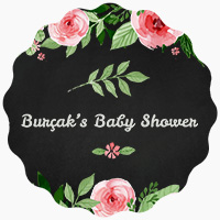 Burçak's Baby Shower